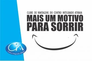 Clube de Vantagens do Centro Integrado Atibaia - mais um motivo para sorrir