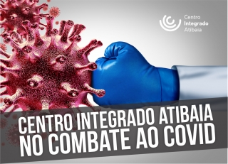 Centro Integrado Atibaia no combate a COVID